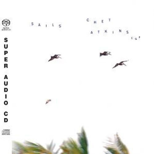 Chet Atkins: Sails -  Sony Hybrid Stereo SACD (Sony 888751408722)