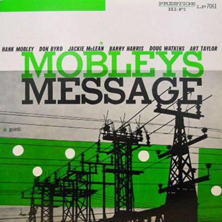 Hank Mobley: Mobley's Message - Analogue Productions Hybrid Mono SACD (CPRJ 7061 SA)