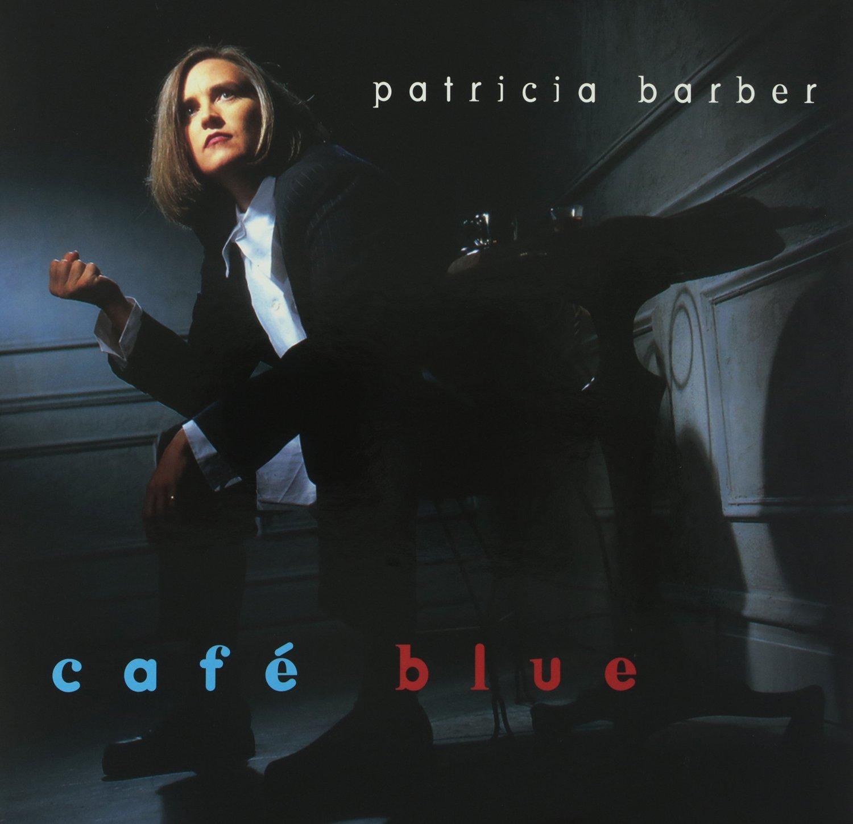 Patricia Barber: Café Blue -  Premonition Hybrid Stereo SACD (PRE SACD-CD 90760-5)