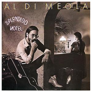 Al Di Meola: Splendido Hotel - Speakers Corner 180g 2-LP (C2X 36270)