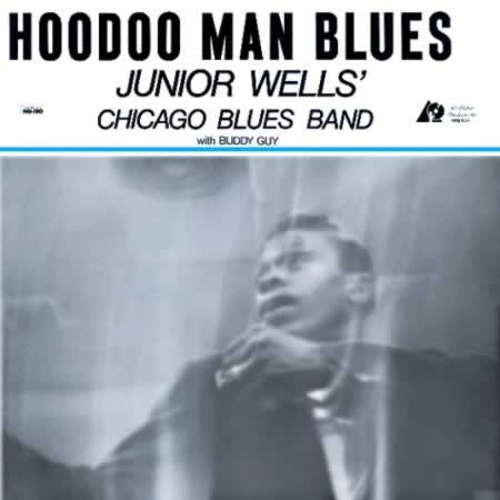 Junior Wells: Hoodoo Man Blues - Analogue Productions 45RPM 2-LP (AAPB 034-45)