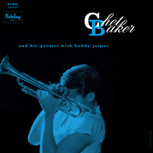 Chet Baker and his Quintet with Bobby Jaspar: Chet Baker and his Quintet with Bobby Jaspar - Sam Rec