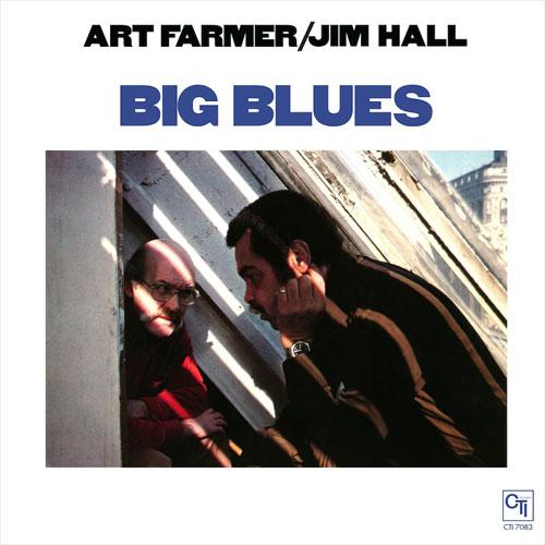 Art Farmer & Jim Hall: Big Blues - ORG Music 45RPM 2-LP (ORGM 2018)