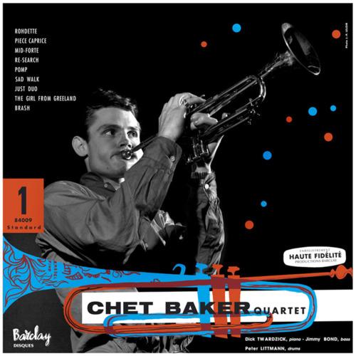 Chet Baker Quartet: Featuring Dick Twardzik - Sam Records 180g LP (Barclay 84009)