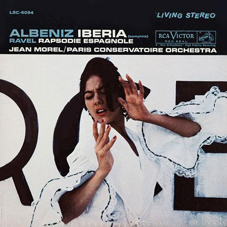 Jean Morel: Albeniz: Iberia (complete)/ Ravel: Rhapsodie Espagnole - Analogue Productions Hybrid Ste