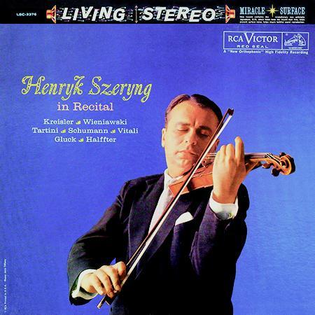 Henryk Szeryng / Henryk Szeryng in Recital : Henryk Szeryng / Henryk Szeryng in Recital  - Analogue