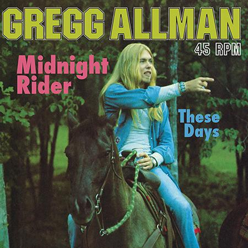 "Gregg Allman: Midnight Rider / Theses Days - Analogue Productions 12"" 45RPM (AAPP 123-45)"