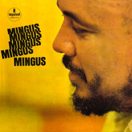 Charles Mingus: Mingus, Mingus, Mingus, Mingus, Mingus - Analogue Productions Hybrid Stereo SACD (CI